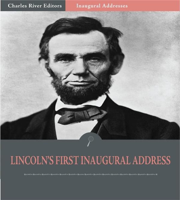 thesis of lincolns first inaugural address