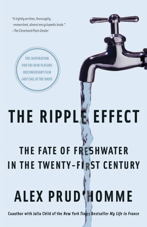 The Ripple Effect The Fate of Fresh Water in the Twenty-First Century
