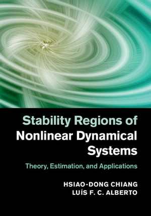 Stability Regions of Nonlinear Dynamical Systems Theory,  Estimation,  and Applications