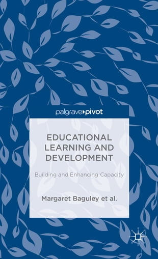Educational Learning and Development: Building and Enhancing Capacity
