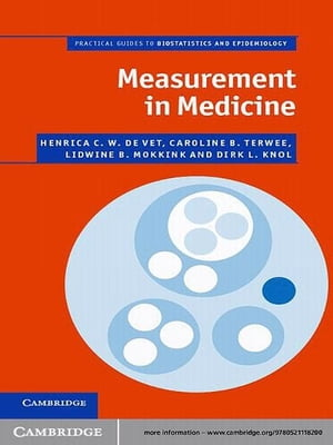 Measurement in Medicine A Practical Guide
