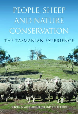 People,  Sheep and Nature Conservation The Tasmanian Experience