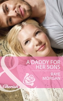 A Daddy for Her Sons (Mills & Boon Cherish) (The Single Mom Diaries, Book 1)