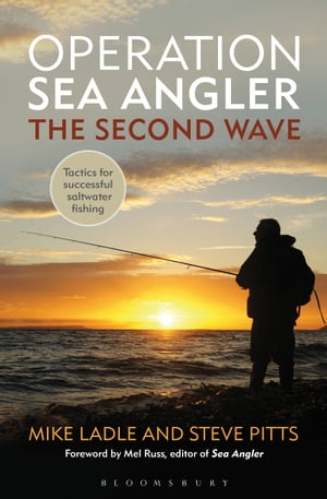 Operation Sea Angler: the Second Wave Tactics for Successful Saltwater Fishing