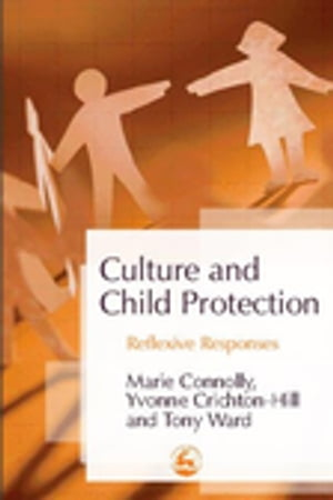 Culture and Child Protection Reflexive Responses
