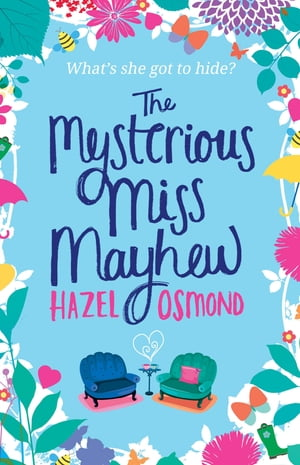 The Mysterious Miss Mayhew a heartfelt romantic comedy