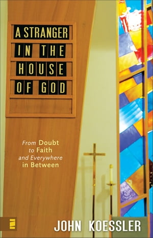 A Stranger in the House of God