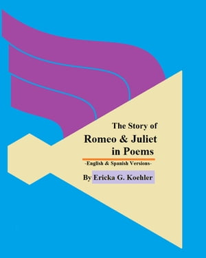The Story of Romeo & Juliet in Poems