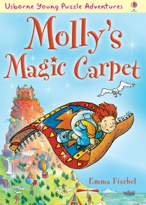 Molly's Magic Carpet: Usborne Young Puzzle Adventures