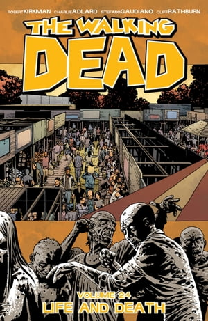 The Walking Dead Vol. 24