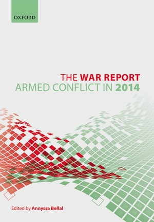 The War Report Armed Conflict in 2014