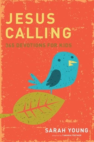 Jesus Calling: 365 Devotions For Kids Time-Tested Answers to Your Toughest Questions