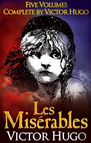 LES MISERABLES (non illustrated) Five Volumes,  Complete By Victor Hugo