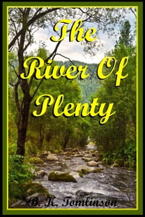 The River Of Plenty