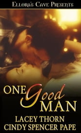 Lacey Thorn: Cindy Spencer Pape - One Good Man