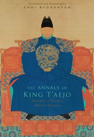 The Annals of King T?aejo