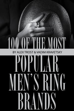 100 of the Most Popular Men's Ring Brands