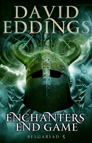 Enchanters' End Game Book Five Of The Belgariad