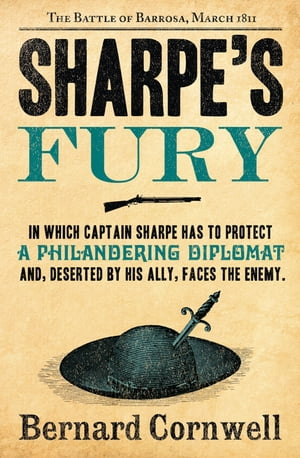 Sharpe?s Fury: The Battle of Barrosa,  March 1811 (The Sharpe Series,  Book 11)