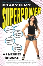 Crazy Is My Superpower Cover Image