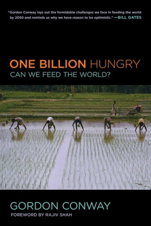 One Billion Hungry Can We Feed the World?