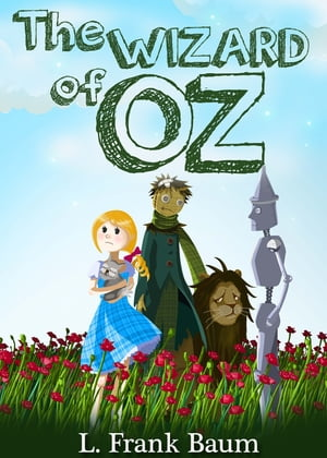 The Wizard of Oz [Books 1 - 17] [The Complete Collection] [Special Illustrated Edition] [Free Audio Links]