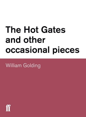 The Hot Gates and other occasional pieces