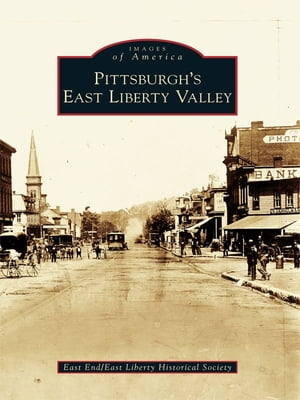 Pittsburgh's East Liberty Valley