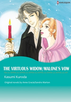 THE VIRTUOUS WIDOW / MALONE'S VOW