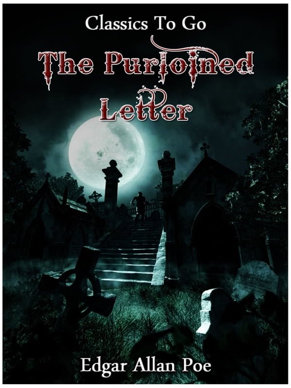 purloined letter Perhaps the most famous of edgar allan poe's detective stories, the purloined letter breaks from his usual horror genre to present a detective story free of violence but full of analysis.