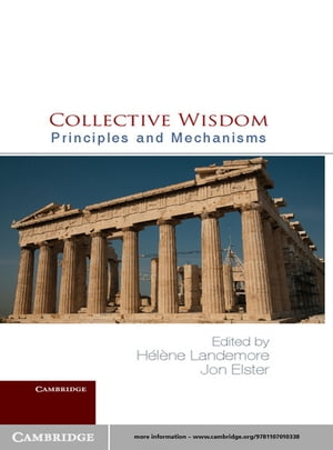 Collective Wisdom Principles and Mechanisms