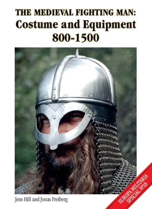 Medieval Fighting Man Costume and Equipment 800-1500