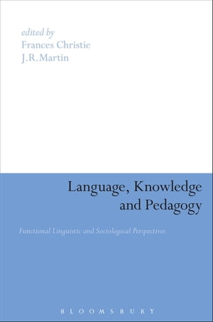 Language,  Knowledge and Pedagogy Functional Linguistic and Sociological Perspectives