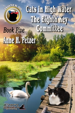 Zvonek 08 Book 5-Cats in High Water/The Eighth Key Committee