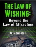 online magazine -  The Law of Wishing: Beyond the Law of Attraction