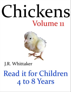 Chickens (Read it book for Children 4 to 8 years)