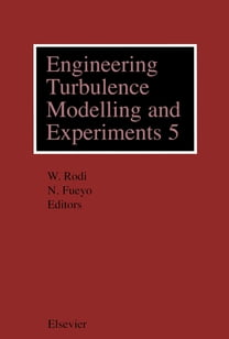 Engineering Turbulence Modelling and Experiments 5
