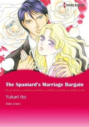 The Spaniard's Marriage Bargain (Harlequin Comics)