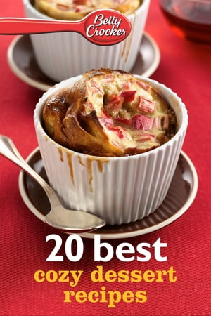 Betty Crocker 20 Best Cozy Dessert Recipes