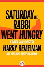 Saturday the Rabbi Went Hungry Cover Image