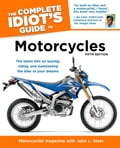 online magazine -  The Complete Idiot's Guide to Motorcycles, 5th Edition