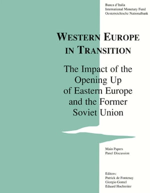 Western Europe in Transition: Impact of Opening Up Eastern Europe