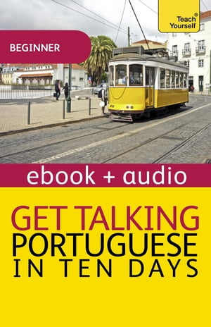 Get Talking Portuguese in Ten Days Enhanced Edition