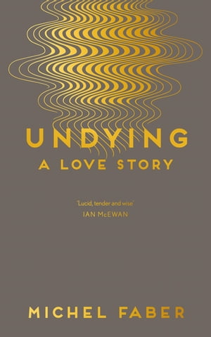 Undying A Love Story