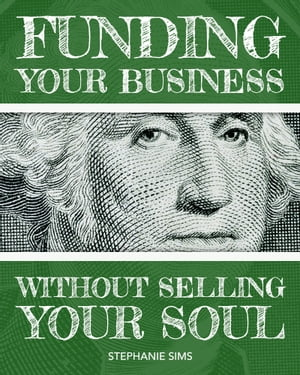 Funding Your Business Without Selling Your Soul