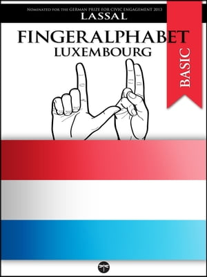 Fingeralphabet Luxembourg A Manual for Luxembourg's Sign Language Alphabet