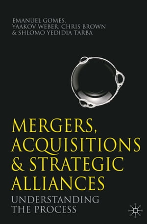 Mergers,  Acquisitions and Strategic Alliances Understanding the Process