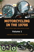 online magazine -  Motorcycling in the 1970s The story of Motorcycling in the 1970s The story of biking's biggest, brightest and best ever decade Volume 1: