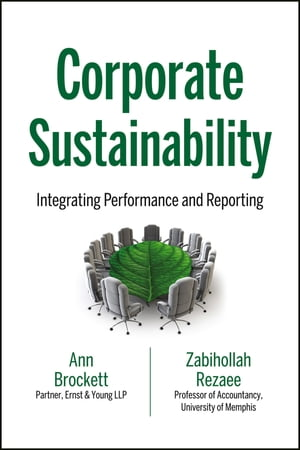 Corporate Sustainability Integrating Performance and Reporting