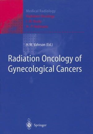Radiation Oncology of Gynecological Cancers